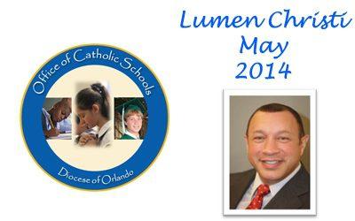 Lumen Christi Newsletter May 2014